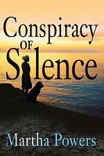 Conspiracy of Silence by Martha Powers (2008, Hardcover)