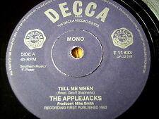 """THE APPLEJACKS - TELL ME WHEN   7"""" VINYL"""