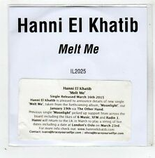 (GD628) Hanni El Khatib, Melt Me - 2015 DJ CD