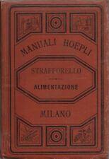 Manuale Hoepli - Alimentazione - Strafforello Prima edizione 1884