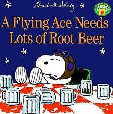 A Flying Ace Needs a Lot of Root Beer (Peanuts)