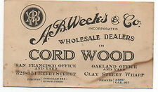 1910 Trade Card A.B. Weeks and Co Dealers in Cord Wood San Francisco CA