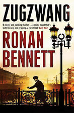 Zugzwang by Ronan Bennett (Paperback, 2008) New Book