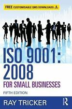 ISO 9001:2008 for Small Businesses by Ray Tricker (2014, Paperback, Revised)