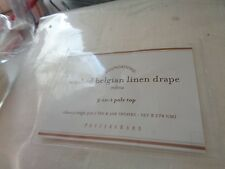 1 Pottery Barn Washed Belgian Linen drape 108 ivory  New