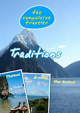 The Compulsive Traveler Traditions DVD