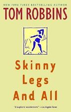 Skinny Legs and All by Tom Robbins (1995, Paperback, Reprint)