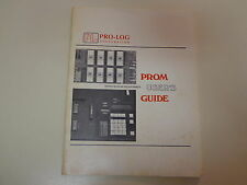 Series 90 Prom Programmer User's Guide 1976 Pro-Log Corporation 1976
