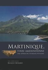 2013-08-31, Martinique, terre amérindienne (French Edition), , Very Good, -- , B