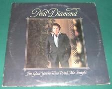 NEIL DIAMOND - I'm Glad You're Here With Me Tonight (LP, 1972) VG+