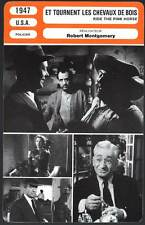 ET TOURNENT LES CHEVAUX DE BOIS Montgomery(Fiche Cinéma)1947 Ride The Pink Horse
