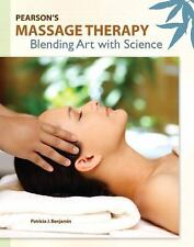 Pearson's Massage Therapy : Blending Art with Science by Patricia J. Benjami…