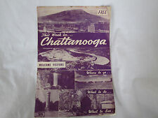 Vintage Chattanooga Visitors Guide Book - Where To Go - What To Do - What To See