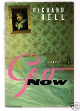 GO NOW -VOIDOIDS SINGER RICHARD HELL SIGNED 1ST VERY GOOD CONDITION