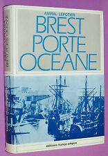 MARINE BREST PORTE OCEANE AMIRAL LEPOTIER / BRETAGNE VOILE COLBERT GUERRE 39-45