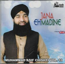MUHAMMAD ASIF CHISHTI VOL 10 - JANA EH MADINE - NEW NAAT CD - FREE UK POST