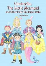 Cinderella, The Little Mermaid and Other Fairy Tale Paper Dolls (Dover Paper Dol