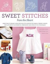 Sweet Stitches from the Heart: More Than 70 Project Ideas and 900 Stitch Motifs