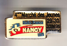 RARE PINS PIN'S .. TV RADIO PRESSE LOCALES & FM JEUNES 91 FRANCE NANCY 54 ~CK