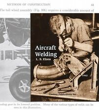 Aircraft Welding by Elzea (1942): tools welds stress jigs (Lindsay how to book)