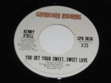 """KENNY O'DELL NM You Bet Your Sweet Love 45 Let's Go Find Some Country Music 7"""""""