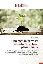 Interaction Entre les Nematodes et Leurs Plantes Hotes by Cherif Chaima...