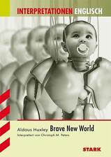 Interpretationen Englisch- Brave New World von Aldous Huxley - Christoph Peters