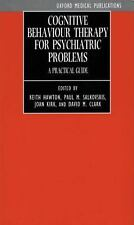 Cognitive Behaviour Therapy for Psychiatric Problems: A Practical Guide (Oxford