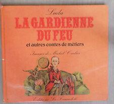 la gardienne du feu et autresz contes de metiers Luda - images de M.Carlier