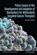 2015-06-01, Policy Issues in the Development and Adoption of Biomarkers for Mole
