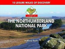 A Boot Up the Northumberland National Park: 10 Leisure Walks of Discovery by...