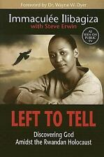 LEFT TO TELL : DISCOVERING GOD AMIDST THE RWANDAN HOLOCAUST, HARDCOVER MINT