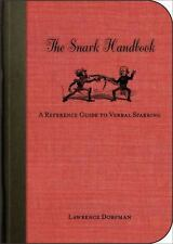 The Snark Handbook: A Reference Guide to Verbal Sparring-ExLibrary