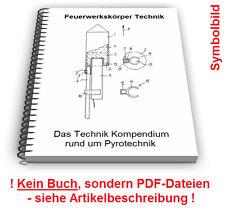 Feuerwerkskörper selbst bauen - Pyrotechnik Feuerwerksrakete Feuerwerk Patente