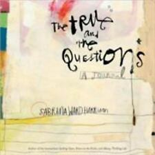 NEW The True and the Questions Journal by Sabrina Ward Harrison Paperback Book