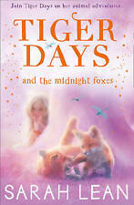 The Midnight Foxes (Tiger Days, Book 2) Sarah Lean Paperback 1st Edition