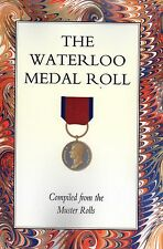 THE WATERLOO MEDAL. THE COMPLETE MEDAL ROLL - SPECIAL OFFER PRICE