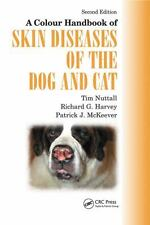 Skin Diseases of the Dog and Cat by Patrick J. McKeever, Richard G. Harvey...
