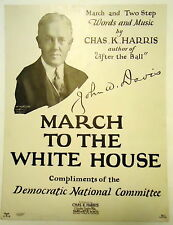 "1924 John W. Davis ""March To the White House"" Sheet Music Democratic Nat'l Comm."