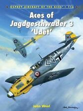 Aces of Jagdgeschwader 3 'Udet' Aircraft of the Aces)