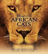 Disney Nature: African Cats: The Story Behind the Film (Disney Edition-ExLibrary
