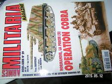 ¤¤ Armes Militaria HS n°29 Normandie La percée Operation Cobra