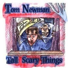 Tom Newman Tall Scary Things CD NEW 1998