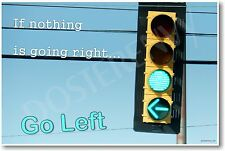 If Nothing Is Going Right - NEW Novelty Humor Poster (hu247)