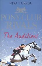 The Auditions (Pony Club Rivals)-ExLibrary