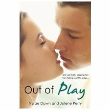 Out of Play by Mia Josephs, Nyrae Dawn and Jolene Perry (2013, Paperback)