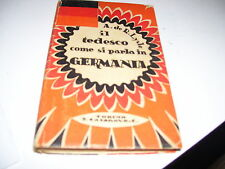LIBRO IL TEDESCO COME SI PARLA IN GERMANIA R.LYSLE CASANOVA 1933