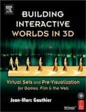 Building Interactive Worlds in 3D: Virtual Sets and Pre-visualization for Games,