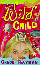 Rayban, Chloe Wild Child (Red Fox young adult books) Very Good Book