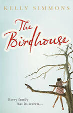 Simmons, Kelly The Birdhouse Very Good Book